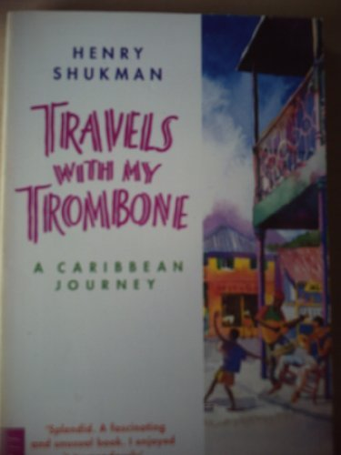9780006376095: Travels with My Trombone: A Caribbean Journey