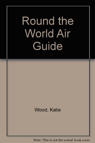 9780006376507: Round the World Air Guide