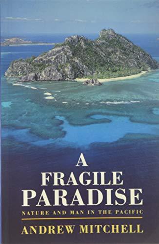9780006376552: A Fragile Paradise