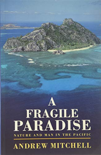 A Fragile Paradise: Andrew Mitchell