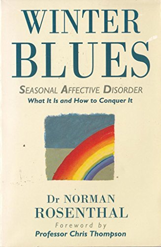 9780006376583: Winter Blues: Seasonal Affective Disorder - What it is and How to Conquer it