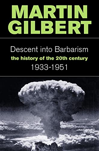 9780006376620: Descent Into Barbarism: The History of the 20th Century: 1933-1951 (v. 2)