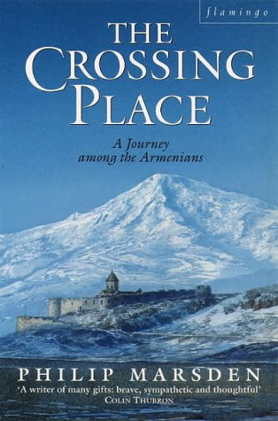 9780006376675: The Crossing Place: Journey Among the Armenians