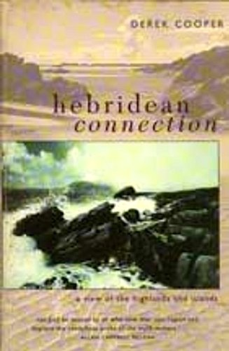 The Hebridean Connection: View of the Highlands and Islands: Cooper, Derek