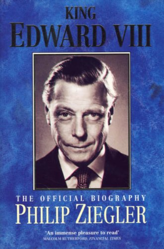9780006377269: King Edward VIII: The Official Biography