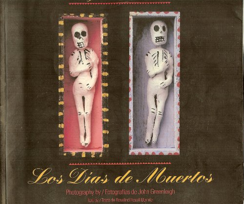 9780006377412: The Days of the Dead: Mexico's Festival of Communion With the Departed/Los Dias De Muertos (Bilingual English/Spanish)