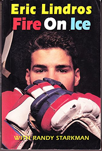 Fire on Ice: Lindros, Eric