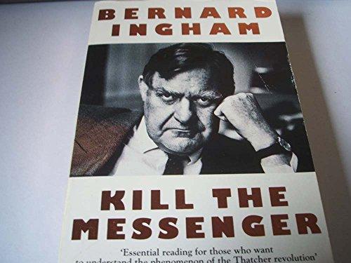 9780006377672: Kill the Messenger