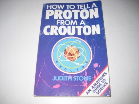 9780006377948: How to Tell Proton from Crouton