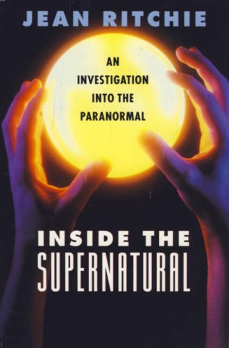 Inside the Supernatural: An Investigation into the Paranormal (0006378099) by JEAN RITCHIE