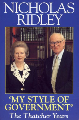 9780006378228: My Style Of Government - The Thatcher Years