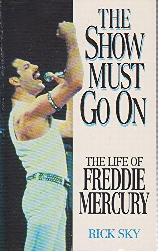 9780006378433: The Show Must Go on: Life of Freddie Mercury