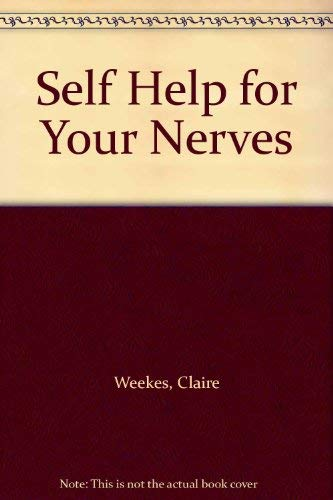 9780006378464: Self Help for Your Nerves