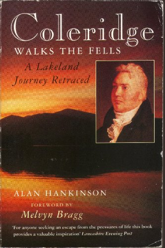 9780006378549: Coleridge Walks the Fells: A Lakeland Journey Retraced