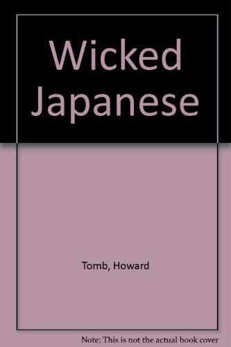 Wicked Japanese (0006378617) by Tomb, Howard