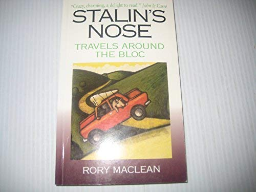9780006378877: Stalin's Nose: Across The Face Of Europe