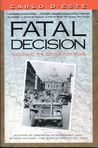 9780006379263: Fatal Decision: Anzio and the Battle for Rome