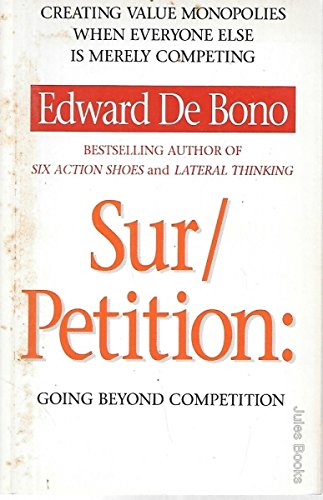 9780006379287: Sur/petition: Creating Value Monopolies When Everyone Else is Merely Competing