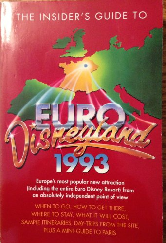 9780006379300: The Insider's Guide to Euro Disneyland 1993