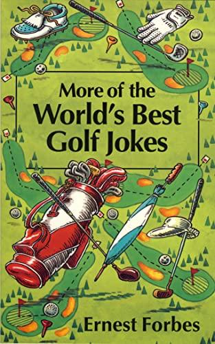 9780006379348: More of the World's Best Golf Jokes (World's Best Jokes)