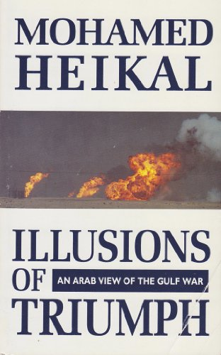 9780006379454: Illusions of Triumph: Arab View of the Gulf War