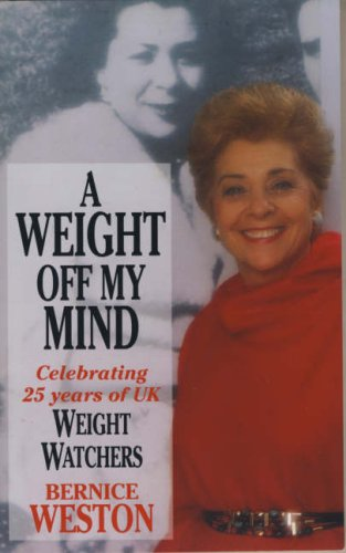 9780006379485: A Weight Off My Mind: My Life and the Story of Weight Watchers