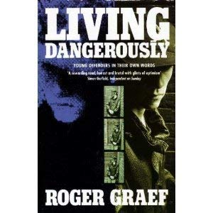 9780006379508: Living Dangerously: Young Offenders in Their Own Words