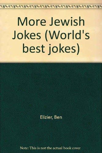 9780006379560: More of the World's Best Jewish Jokes (World's best jokes)