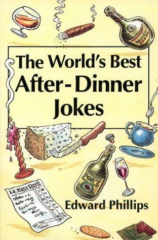 9780006379607: The World's Best After Dinner Jokes (World's best jokes)