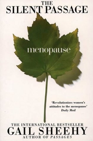 9780006379676: The Silent Passage, Menopause