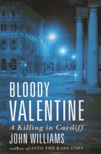 9780006379683: Bloody Valentine: A Killing in Cardiff