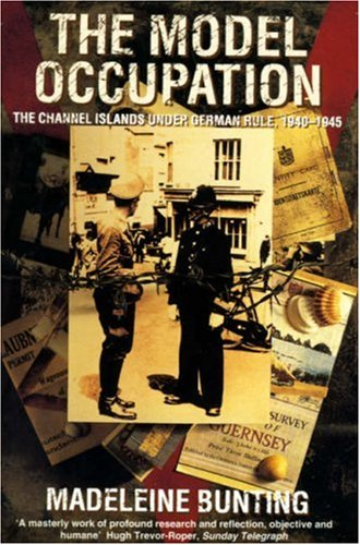 9780006379737: Model Occupation: The Channel Islands Under German Rule 1940-1945