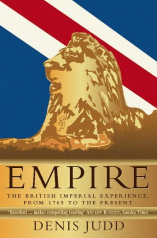 9780006379744: Empire: The British Imperial Experience, from 1765 to the Present