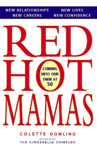 9780006379782: Red Hot Mamas: Coming Into Our Own at Fifty