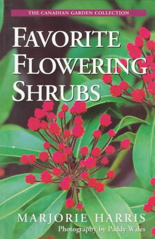 9780006380252: Favorite Flowering Shrubs (The Canadian Garden Collection)
