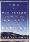 9780006380269: The Perfection of the Morning - an Apprenticeship in Nature