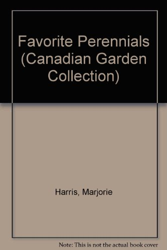 9780006380306: Majorie Harris' Favorite Perennials (The Canadian Garden Collection)