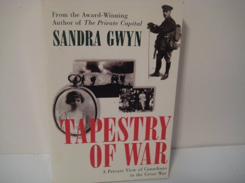 9780006380344: Tapestry of War: Private View of Canadians in the Great War