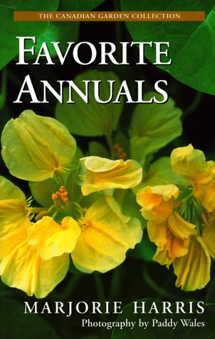 9780006380351: Majorie Harris' Favorite Annuals (The Canadian Garden Collection)