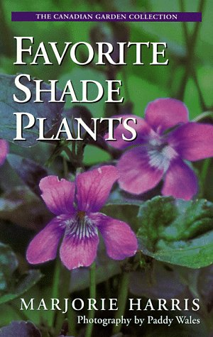 9780006380405: Favorite Shade Plants (The Canadian Garden Collection)