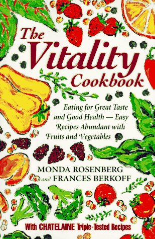 9780006380474: The Vitality Cookbook: Eating for Great Taste and Good Health-Easy Recipes Abundant With Fruits and Vegetables