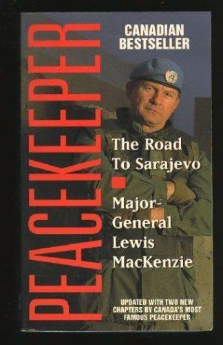 9780006380498: PEACEKEEPER - the Road to Sarajevo