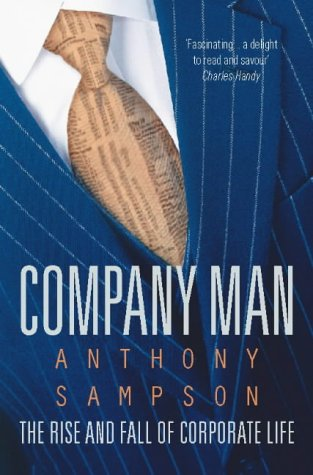 9780006380689: Company Man: Rise and Fall of Corporate Life