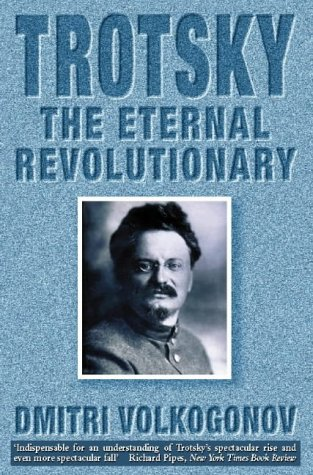 9780006380702: Trotsky: The Eternal Revolutionary