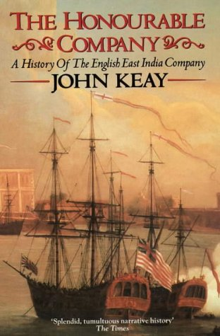 9780006380726: The Honourable Company: A History of the English East India Company