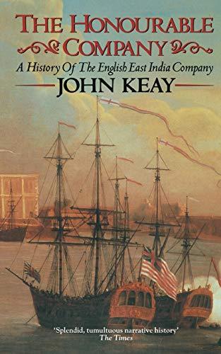 9780006380726: The Honourable Company: A History of the English East India Company