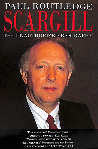 9780006380771: Scargill: The Unauthorized Biography