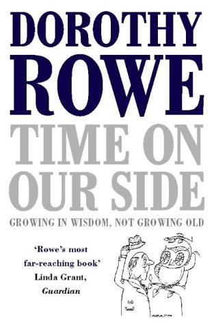 9780006380849: Time on Our Side: Growing in Wisdom, Not Growing Old