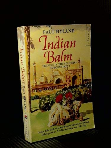 9780006380993: Indian Balm: Travels in the Southern Subcontinent