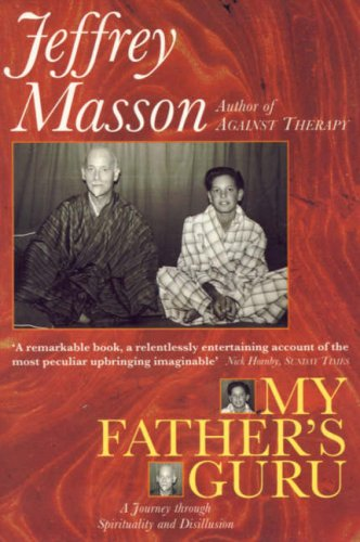 9780006381068: My Father's Guru: A Journey Through Spirituality and Disillusion